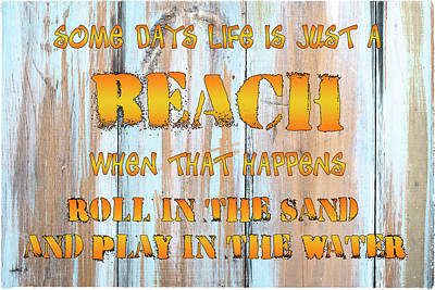 Some Days Are A Beach Art Print by Skip Nall