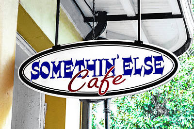 Photograph - Somethin Else Cafe by Frances Ann Hattier