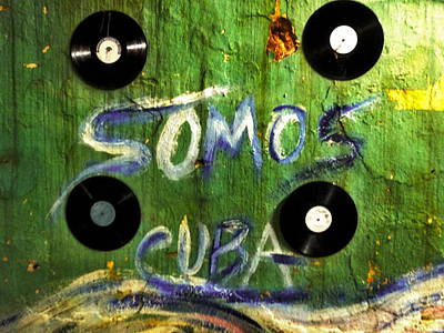 Photograph - Somos Cuba Records On A Funky Wall  by Funkpix Photo Hunter
