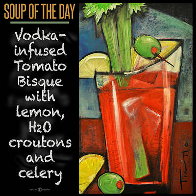 Painting - Soup Of The Day Tomato Bisque Poster by Tim Nyberg