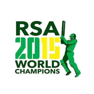 South Africa Sa Cricket 2015 World Champions Art Print by Aloysius Patrimonio