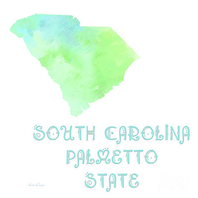 South Carolina Digital Art - South Carolina - Palmetto State - Map - State Phrase - Geology by Andee Design