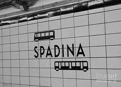 Photograph - Spadina Subway Station Sign by Nina Silver