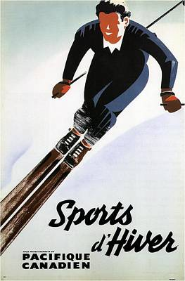 Mixed Media - Sports D'hiver - Winter Sport - Skiing - Pacifique Canadien - Retro Travel Poster - Vintage Poster by Studio Grafiikka