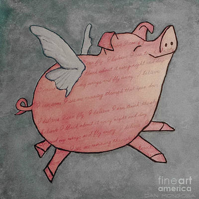 Flying Pig Painting - Spread My Wings And Fly Away by Dan Mongosa