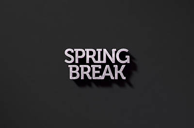 Spring Break Text On Black Art Print by Allan Swart