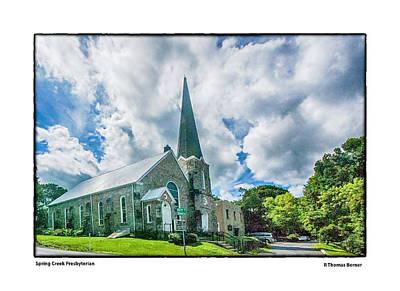 Photograph - Spring Creek Presbyterian by R Thomas Berner