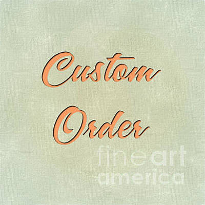Digital Art - Spring Custom Order by JH Designs