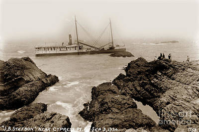 Photograph - S. S. J. B. Stetson Shipwreck Near Cypress Point Sept 3 1934 by California Views Archives Mr Pat Hathaway Archives