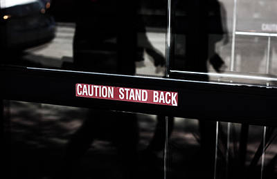 Window Signs Photograph - Stand Back by Jerry Cordeiro