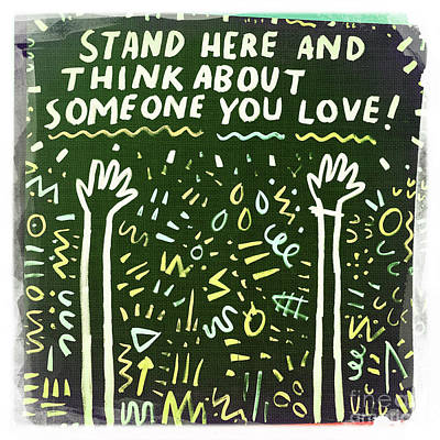 Photograph - Stand Here And Think About Someone You Love by Nina Prommer