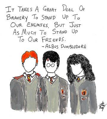 Harry Potter Painting - Stand Up To Your Friends Quote by Jera Sky