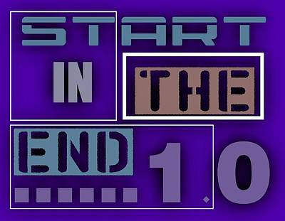 Text Digital Art - Start I The End .1 by Alberto RuiZ