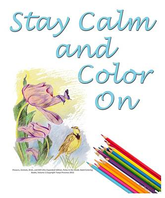 Digital Art - Stay Calm And Color On by Tanya Provines