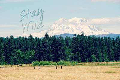 Photograph - Stay Wild by Robin Dickinson