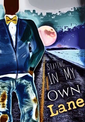 Digital Art - Staying In My Own Lane by Romaine Head