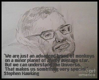 Cosmology Drawing - Stephen Hawking Portrait And Quote by John Malone