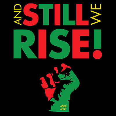 Digital Art - Still We Rise by Adenike AmenRa