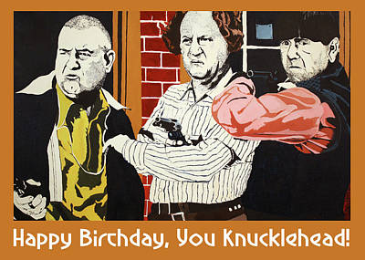 Painting - Stooges - Birthday Greeting Card by Thomas Blood