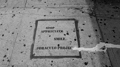 Photograph - Stop Appreciate Smile B W by Rob Hans