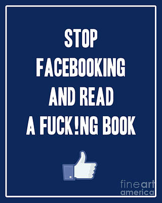Facebook Digital Art - Stop Facebooking And Read A Book by Liesl Marelli