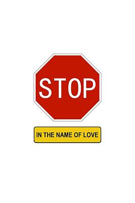 Digital Art - Stop In The Name Of Love by Richard Reeve