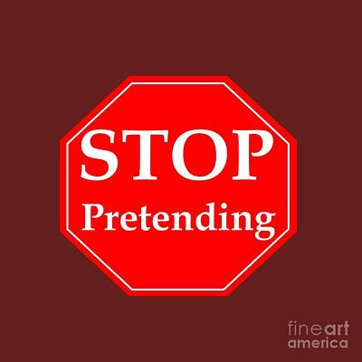 Stop Pretending Art Print by Frederick Holiday