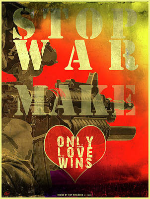 Digital Art - Stop War by Hay Rouleaux