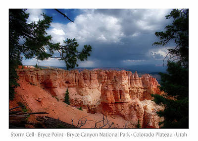 Photograph - Storm Cell Bryce Point Bryce Canyon Utah Text by Thomas Woolworth
