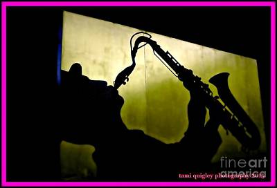 Photograph - Street Sax by Tami Quigley