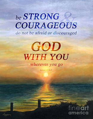 Strong And Courageous, Don't Be Afraid Original by Lucy Henry