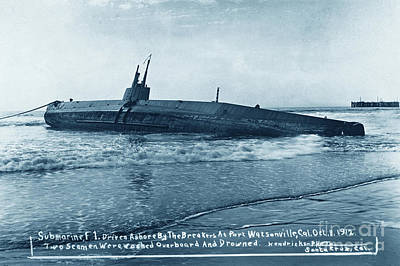 Photograph - submarine F-1 Driven ashore by the brakers at Port Watsonville C by California Views Mr Pat Hathaway Archives