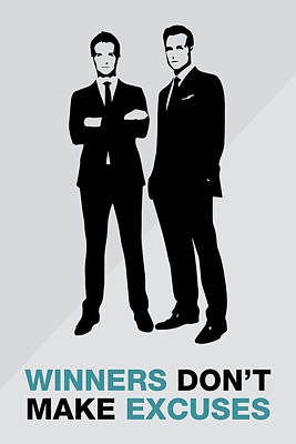 Painting - Suits Tv Show Poster Harvey Quote - Winners Don't Make Excuses by Beautify My Walls