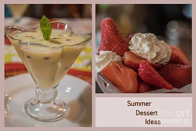 Photograph - Summer Dessert Ideas by Eva Lechner