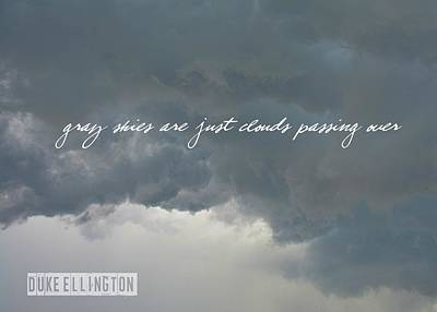 Photograph - Summer Storming Quote by Jamart Photography