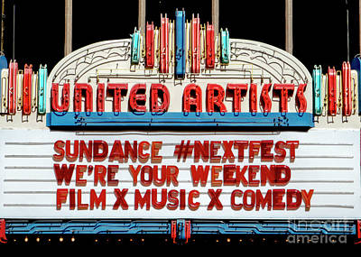 Photograph - Sundance Next Fest Theatre Sign 1 by Jesse Watrous