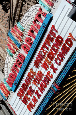 Photograph - Sundance Next Fest Theatre Sign 2 by Jesse Watrous