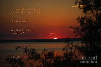 Photograph - Sunset - Maya Angelou Quote Art Print by Ella Kaye Dickey