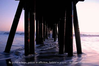 Photograph - Sunset Pier View With Romans 12-12 Scripture by Matt Harang