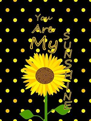Digital Art - Sunshine Inspirational Quote by Kathleen Sartoris