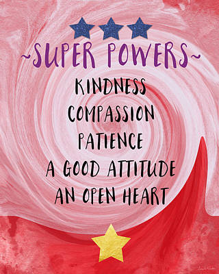 Super Powers- Inspirational Art By Linda Woods Art Print by Linda Woods