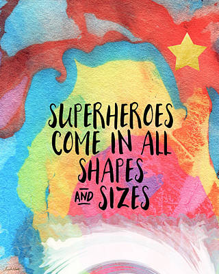 Superheroes- Inspirational Art By Linda Woods Print by Linda Woods