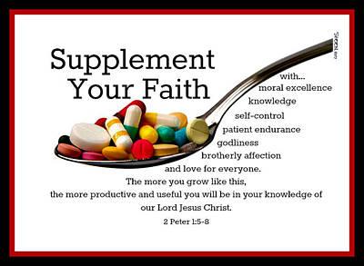 Digital Art - Supplement Your Faith by Christine Nichols