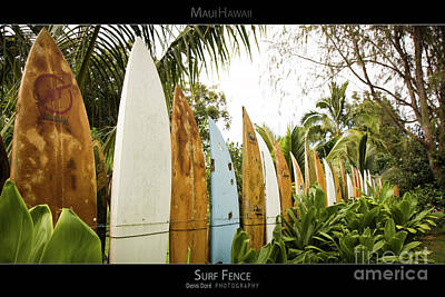 Surf Fence - Maui Hawaii Posters Series Art Print by Denis Dore