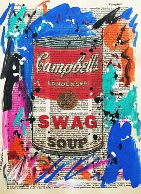 Swag Soup Art Print by Venus