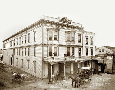 Photograph - Swanton House At The Corner Of Front And Water Streets Santa Cruz 1884 by California Views Mr Pat Hathaway Archives