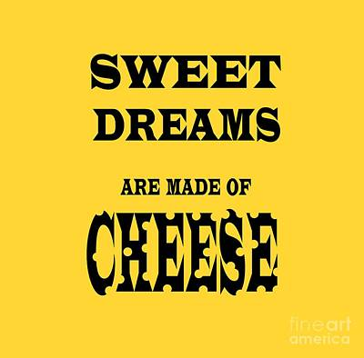 Sweet Dreams Photograph - Sweet Dreams Are Made Of Cheese  by Rob Hawkins