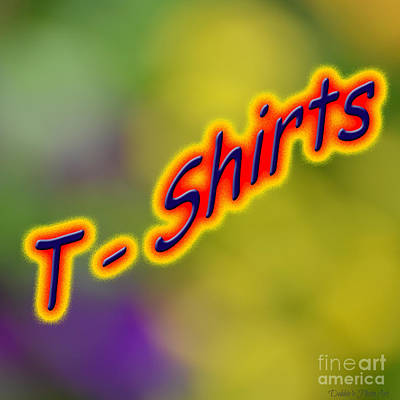 Photograph - T -shirt Logo by Debbie Portwood