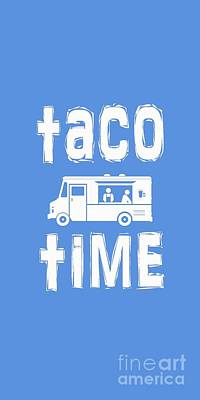 Digital Art - Taco Time Food Truck Tee by Edward Fielding
