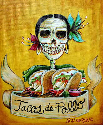 Skull Painting - Tacos De Pollo by Heather Calderon